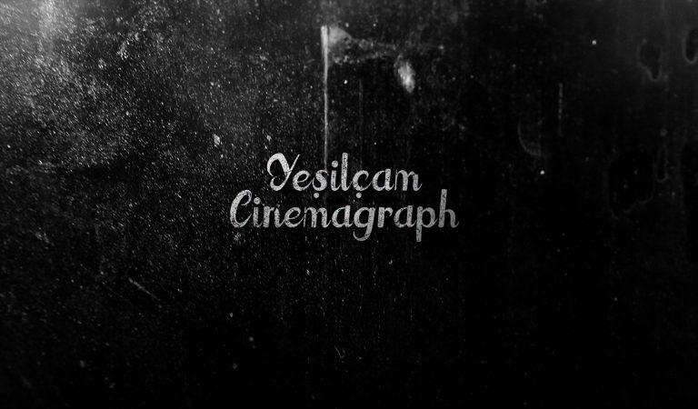 Sinemagraf İle Hayat Bulan Yeşilçam Karakterleri