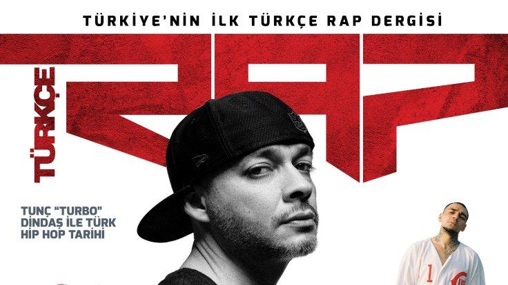 """Türkiye'nin İlk Rap Dergisi """"Türkçe Rap"""" Yayın Hayatına Başlıyor !"""